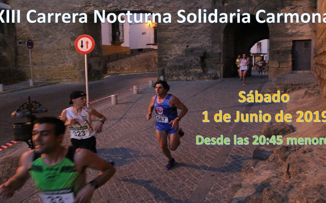 XIII Carrera Nocturna Solidaria de Carmona